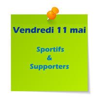 vendredi 11 mai sportifs et supporters
