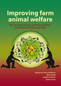 Improving farm animal welfare Science and society working together: the Welfare Quality approach