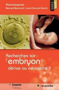 Recherches sur l'embryon
