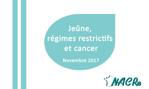 Rapport NACRe jeune regimes restrictifs cancer 2017
