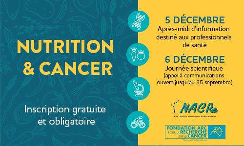 Colloque nutrition cancer enjeux recherche demain 2019