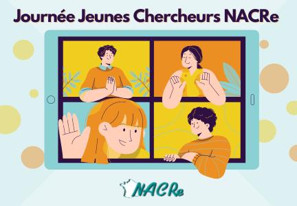Journées jeunes chercheurs NACRe septembre 2021