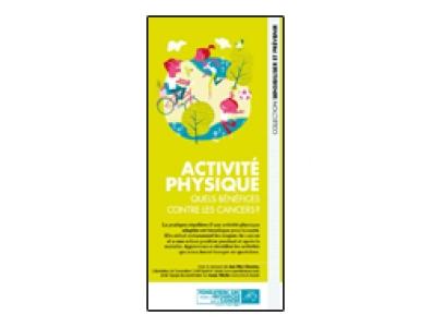 Dépliant Fondation ARC « Activité physique. Quels bénéfices contre les cancers ? » 2014