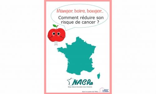 Dépliant Réseau NACRe « Manger, boire, bouger : comment réduire son risque de cancer ? » 2019