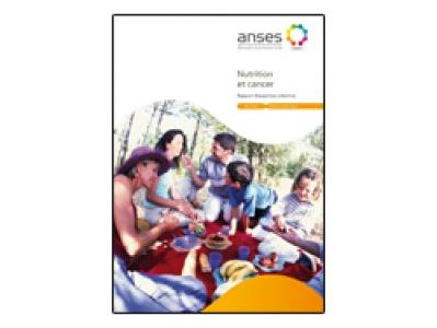 """Rapport Anses """"Nutrition et cancer - Légitimité de recommandations nutritionnelles dans le cadre de la prévention des cancers"""""""