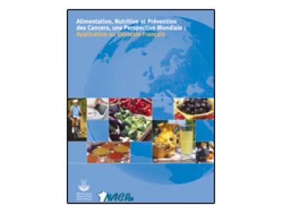 """Brochure """"Alimentation, nutrition et prévention des cancers, une perspective mondiale : application au contexte français"""" 2002"""