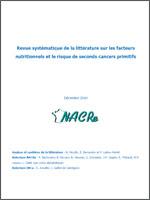 Revue systématique de la littérature sur les facteurs nutritionnels et le risque de seconds cancers primitifs NACRe 2010