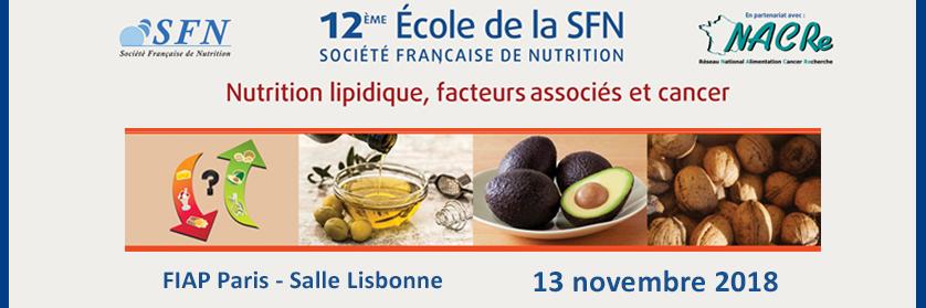 12ème école SFN - Nutrition lipidique, facteurs associés et cancer
