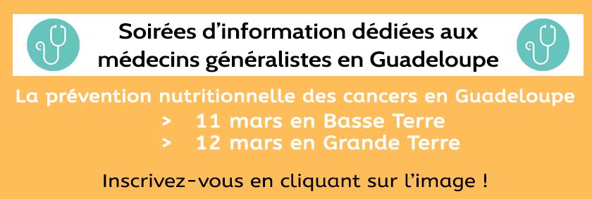 Soirées d'information médecins généralistes Guadeloupe - mars 2020