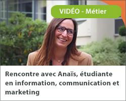 Rencontre avec Anaïs, étudiante en information, communication et marketing