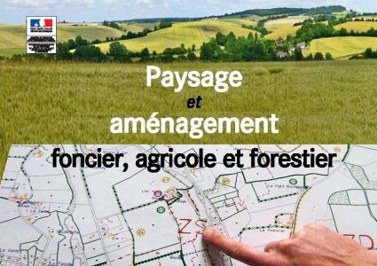 Couverture du rapport Paysage et aménagement foncier, agricole et forestier