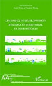 Couverture ouvrage Les enjeux du développement régional et territorial en zones rurales