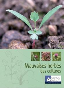 """Couverture du livre """"Mauvaises herbes des cultures"""" publié par l'ACTA"""