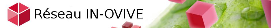 Bienvenue sur le site du réseau IN-OVIVE