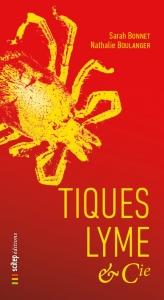 Tiques Lyme & Cie, éditions Scitep