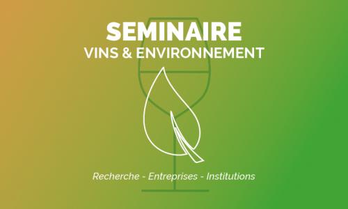 Séminaire Vins & Environnement